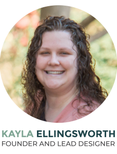 Kayla Ellingsworth Founder and Lead Designer